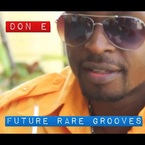 Future Rare Grooves by Don-E