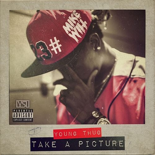 Take A Picture (feat. Young Thug) von Mike Will Made-It