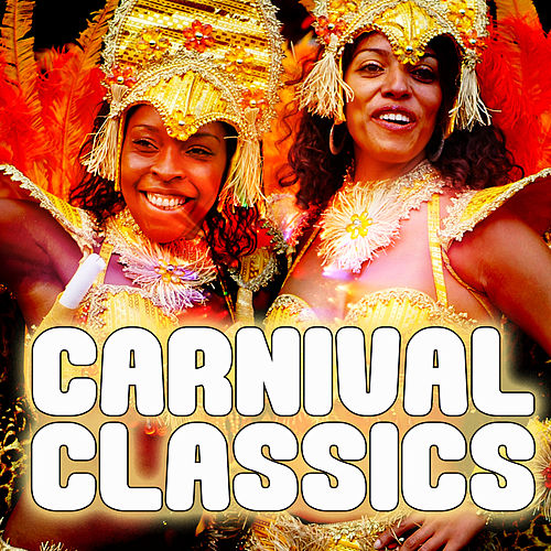 Carnival Classics de Various Artists