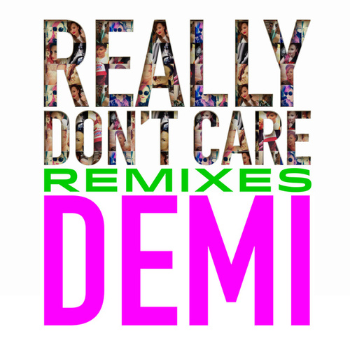 Really Don't Care Remixes de Demi Lovato