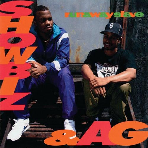 Runaway Slave von Showbiz & A.G.