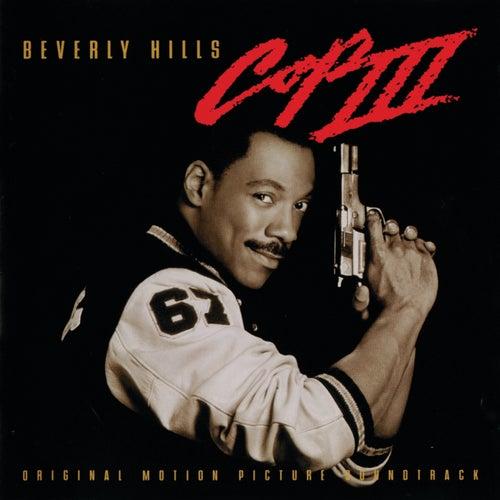 Beverly Hills Cop III (Original Motion Picture Soundtrack) de Various Artists