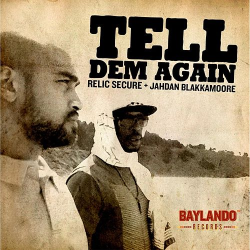 Tell Dem Again by Jahdan Blakkamoore