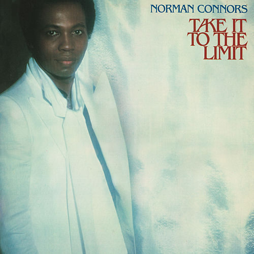 Take It To The Limit (Expanded Edition) de Norman Connors