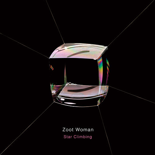 Star Climbing by Zoot Woman