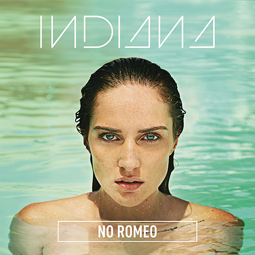 No Romeo (Deluxe) by Indiana
