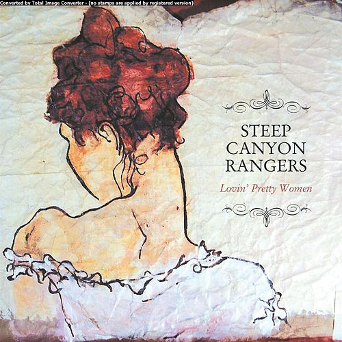 Lovin' Pretty Women de Steep Canyon Rangers
