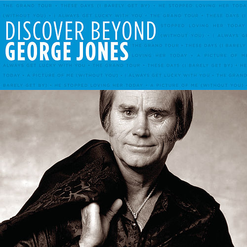 Discover Beyond by George Jones