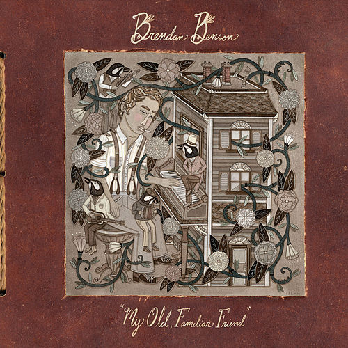 My Old, Familiar Friend de Brendan Benson