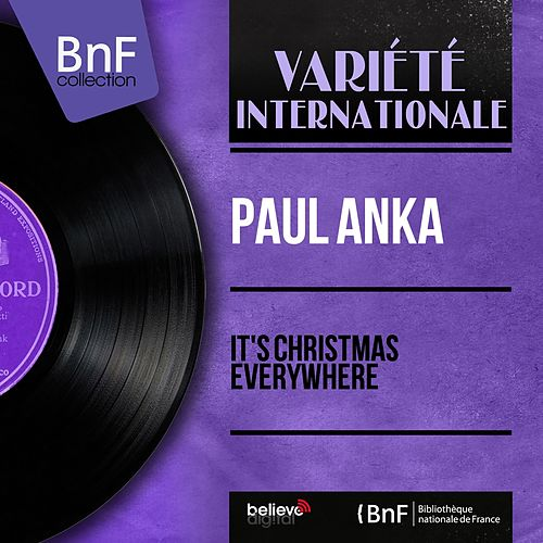 It's Christmas Everywhere (Mono Version) di Paul Anka