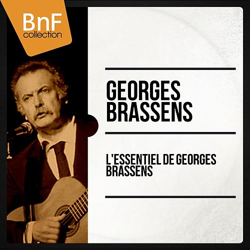 L'essentiel de Georges Brassens (Mono Version) de Georges Brassens