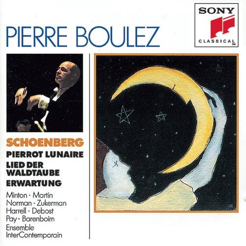 Schoenberg:  Erwartung, Pierrot Lunaire, Lied der Waldtaube from Gurrelieder de Pierre Boulez