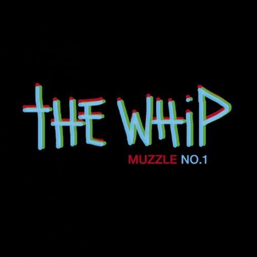 Muzzle No.1 de The Whip