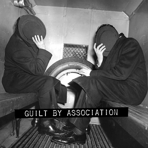 Guilt By Association (Digital-Only Version) by Various Artists