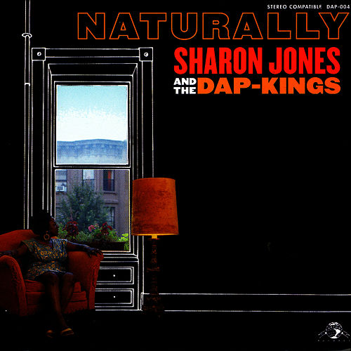 Naturally by Sharon Jones & The Dap-Kings