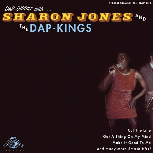 Dap Dippin' With Sharon Jones & The Dap-Kings by Sharon Jones & The Dap-Kings
