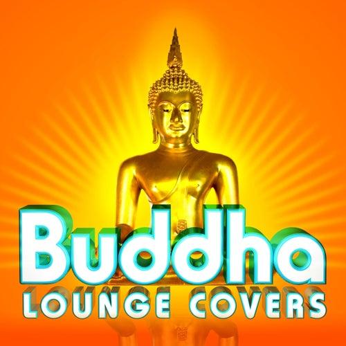Buddha Lounge Covers de Various Artists