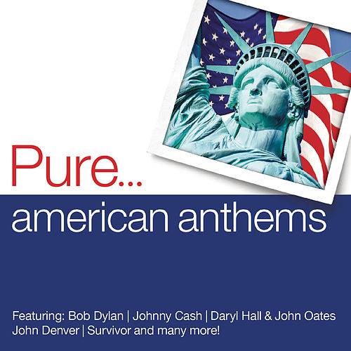 Pure... American Anthems de Various Artists