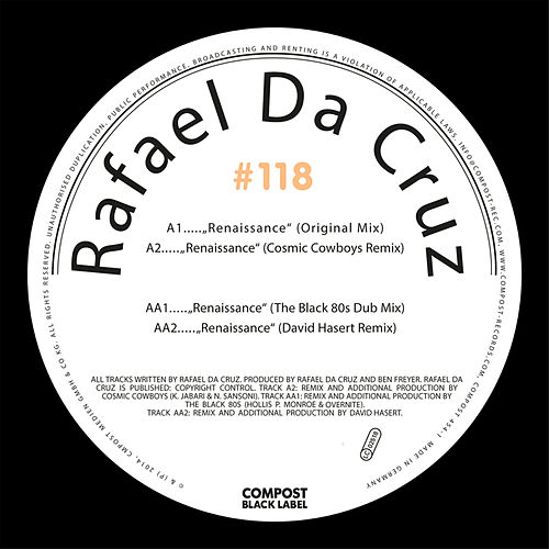 Compost Black Label #118 (Remixes by The Black 80s, David Hasert & Cosmic Cowboys) by Rafael Da Cruz