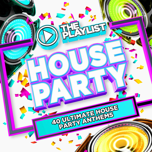 The Playlist - House Party by Various Artists