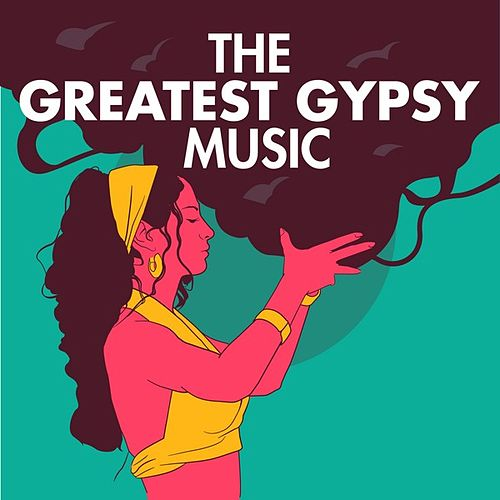 The Greatest Gypsy Music de Various Artists