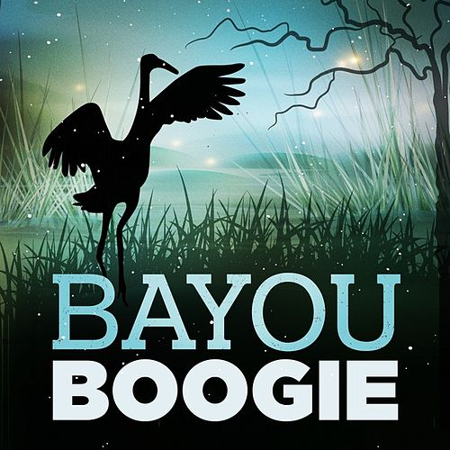 Bayou Boogie by Various Artists