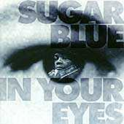 In Your Eyes by Sugar Blue