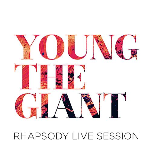 Rhapsody Live Session von Young the Giant