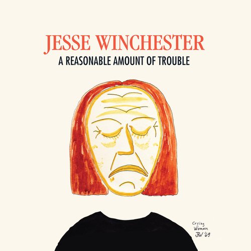A Reasonable Amount of Trouble de Jesse Winchester