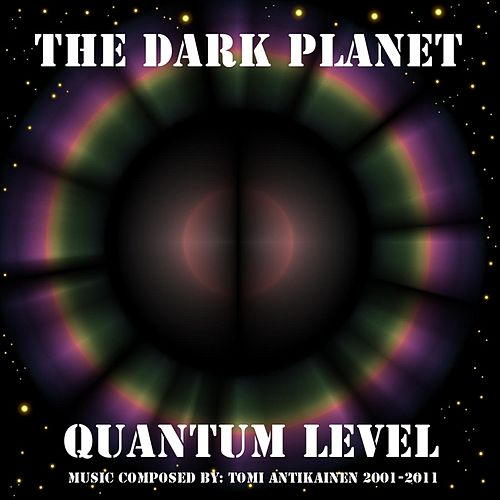 The Dark Planet by Quantum Level