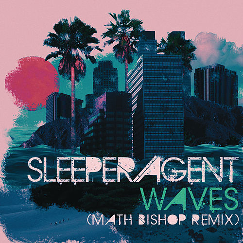 Waves de Sleeper Agent