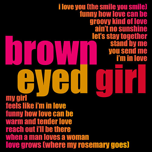 Brown Eyed Girl…. de Various Artists