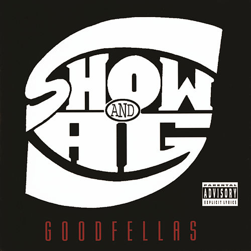 Goodfellas von Showbiz & A.G.