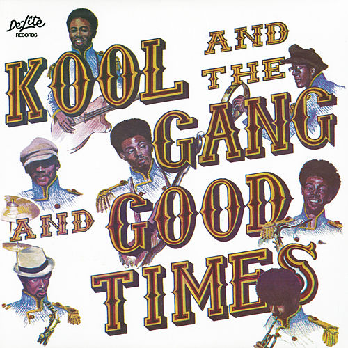 Good Times de Kool & the Gang