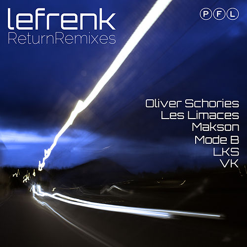 Return Remixes by Lefrenk