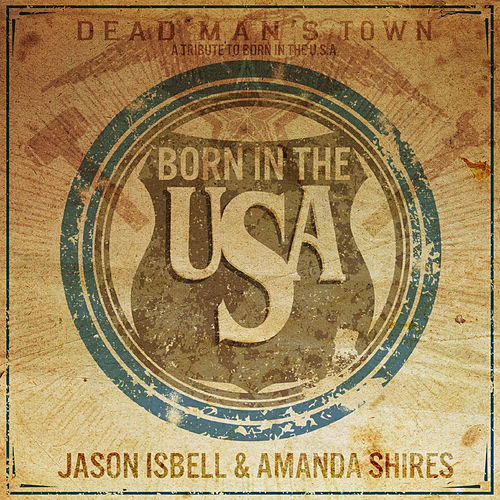 Born in the U.S.A. by Amanda Shires