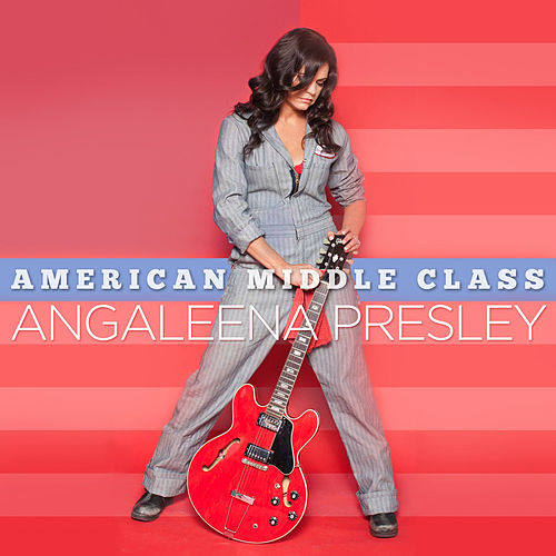 American Middle Class by Angaleena Presley