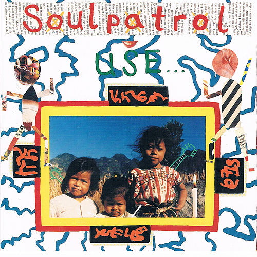 Use.. by Soul Patrol
