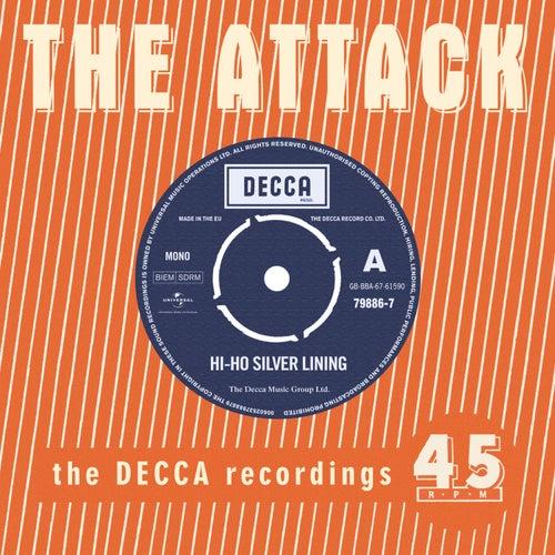 Hi Ho Silver Lining - The Decca Recordings de The Attack