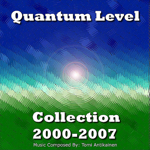 Collection 2000-2007 by Quantum Level
