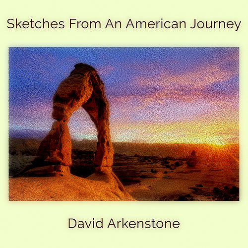 Sketches from an American Journey de David Arkenstone