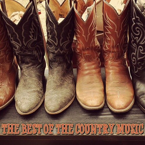 The Best of the Country Music by Various Artists