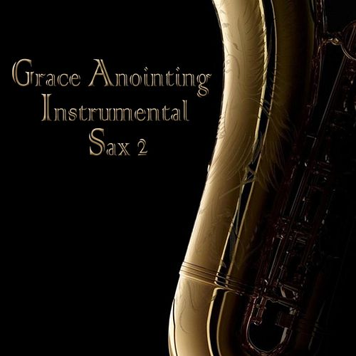 Grace Anointing Instrumental - Sax, Vol. 2 de Victor