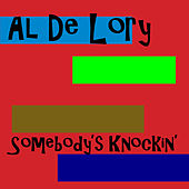 Somebody's Knockin' by Al DeLory