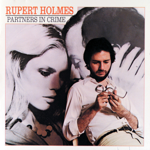 Partners In Crime by Rupert Holmes