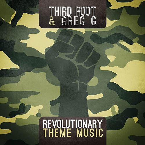 Revolutionary Theme Music by Third Root
