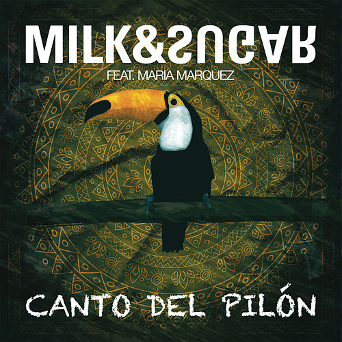 Canto Del Pilon by Milk & Sugar