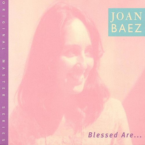 Blessed Are... by Joan Baez