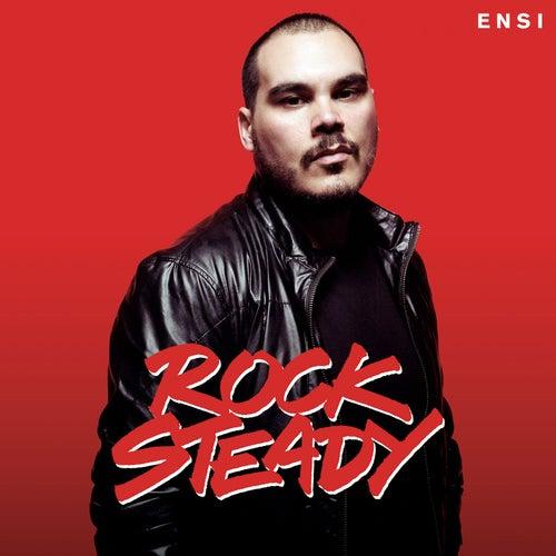 Rock Steady by Ensi