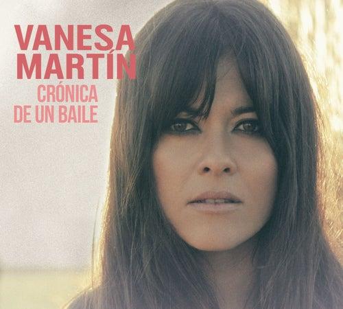 Crónica de un baile de Vanesa Martin